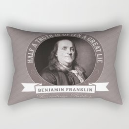 Benjamin Franklin the Whole Truth Rectangular Pillow