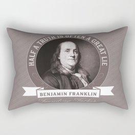 Benjamin Franklin the Whole Truth Rectangular Pillow