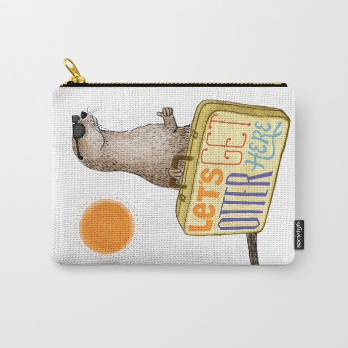 Let's Get Otter Here! Carry-All Pouch