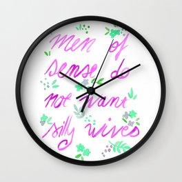 Men of sense do not want silly wives - Fuchsia  & Green Palette Wall Clock