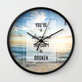 You're a diamond Wall Clock