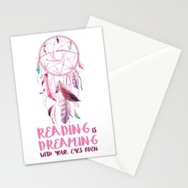 Reading is dreaming  Stationery Cards