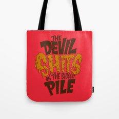 The Devil Shits... Tote Bag