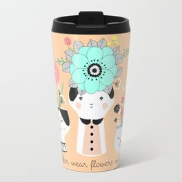 I´d rather wear flowers in my hair Travel Mug