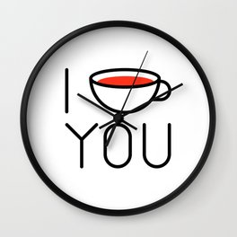 I Coffee You - Love, Coffeeholic Wall Clock