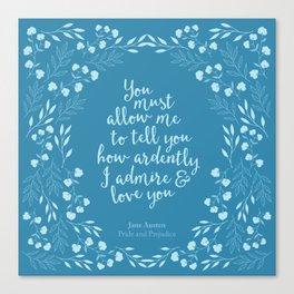 Jane Austen Pride and Prejudice Quote Canvas Print
