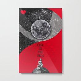 Love is the drug (Rocking Love series) Metal Print