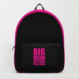 Big Neon Letters EDM Quote Backpack