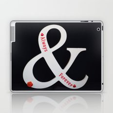 always and forever Laptop & iPad Skin