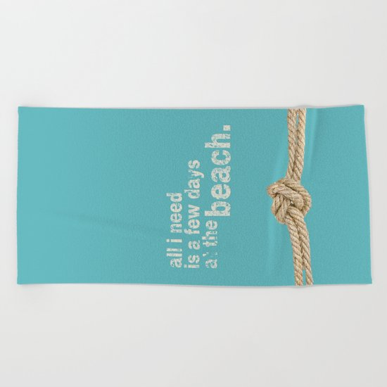 Beach Series Aqua - Beach Saying on turquoise background on #Society6 Beach Towel