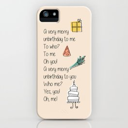 Very Merry Unbirthday iPhone Case