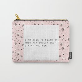 I am sick of this particular self - V. Woolf Collection Carry-All Pouch