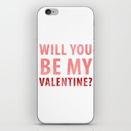 will you be my valentine? new hot love valentines day 14feb love cute words art design iPhone Skin