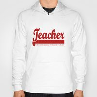 teacher Hoodies featuring Teacher Humor by The Spunky Teaching Monkey- Teacher Stor