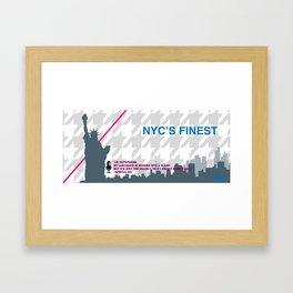 NYC's Finest Framed Art Print