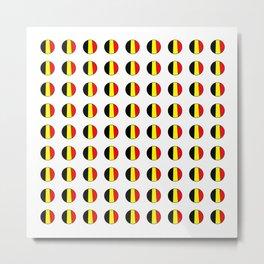 Flag of belgium 7 belgian,belge,belgique,bruxelles,Tintin,Simenon,Europe,Charleroi,Anvers,Maeterlinc Metal Print