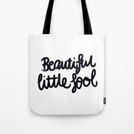 Beautiful little fool - hand script Tote Bag