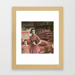 we travel Framed Art Print