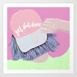 Time to get shit done Art Print