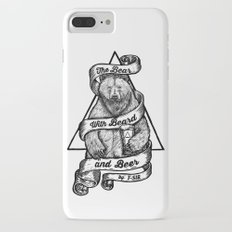 The Bear with Beard and Beer Slim Case iPhone 7 Plus