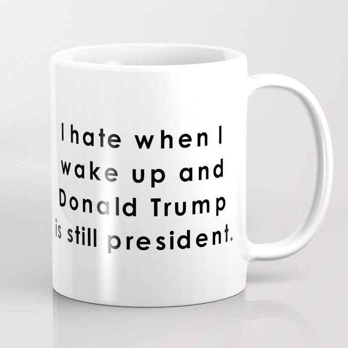still donald trump Coffee Mug