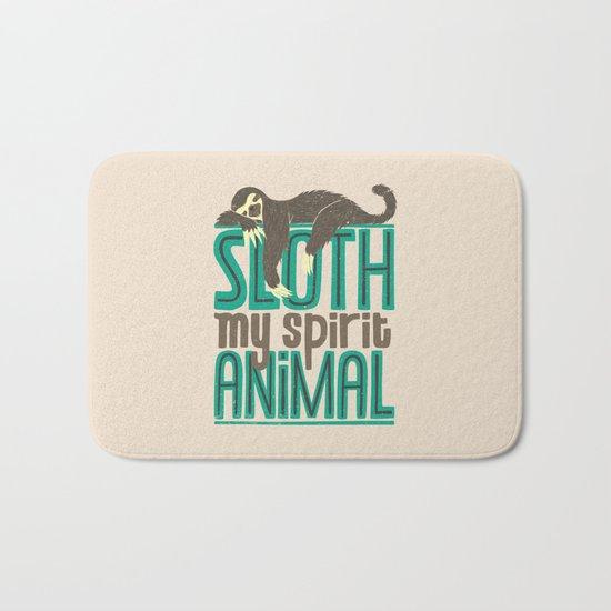 Sloth Is My Spirit Animal Bath Mat