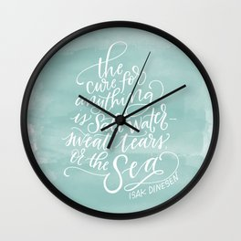 The Cure for Anything is Salt Water Wall Clock