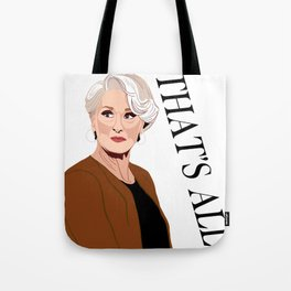 That's All Tote Bag
