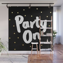 Party On Wall Mural