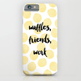 Waffles for Life iPhone Case