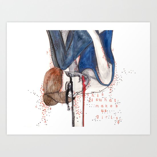 This is what makes us girls Art Print