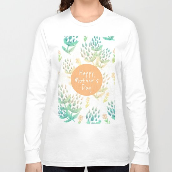 Happy Mother's Day Long Sleeve T-shirt