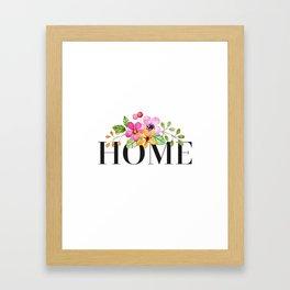 Home. Flowers Framed Art Print