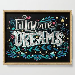 Follow Your Dream Serving Tray