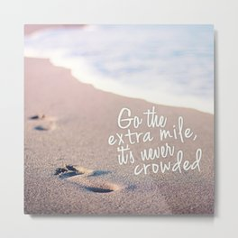 Go The Extra Mile Metal Print