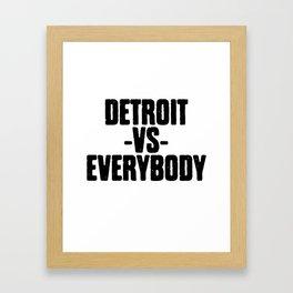 Detroit VS Everybody Framed Art Print