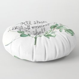 All Shall Be Well Floor Pillow