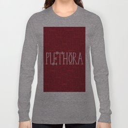 PLETHORA Long Sleeve T-shirt