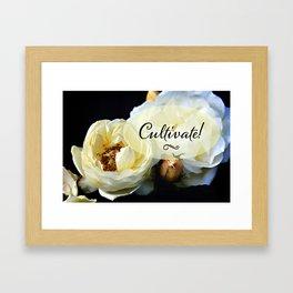 Cultivate!  Framed Art Print