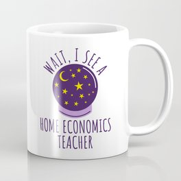 Future Home economics Teacher Graduation Gift Coffee Mug