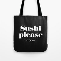 2pac Tote Bags featuring Sushi Please by Text Guy