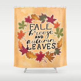Fall Breeze And Autumn Leaves Shower Curtain