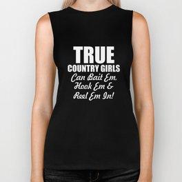 Country Girls Bait 'Em, Hook 'Em, Reel 'Em In T-Shirt Biker Tank