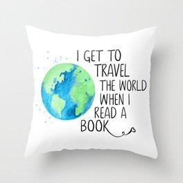 I Travel When I Read Throw Pillow