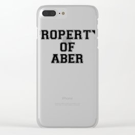Property of ABER Clear iPhone Case