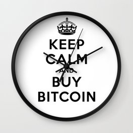 Keep Calm and Buy Bitcoin Wall Clock