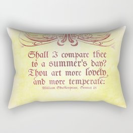 Shall I comare thee to a summer's day? --Sonnet 18 Shakespeare Quote Rectangular Pillow