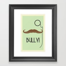Bully Framed Art Print