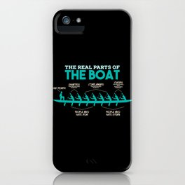 Funny Rowing Gifts - The real parts of the boat iPhone Case