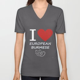 I Love My European Burmese Cat Unisex V-Neck